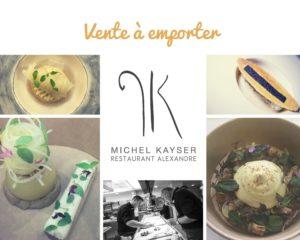 Vente à emporter Michel Kayser